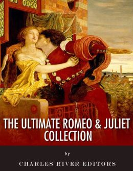 The Ultimate Romeo & Juliet Collection