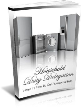 Household Duty Delegation: Important Tips On Keeping The Household Running Smoothly