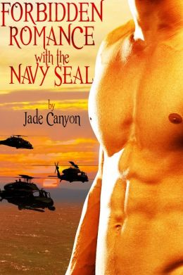 Forbidden Romance with the Navy Seal (Navy Seal Romance )