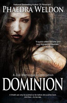 Dominion (Zoë Martinique Series #6)