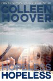 Book Cover Image. Title: Hopeless, Author: Colleen Hoover