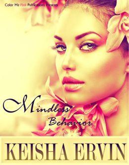 Mindless Behavior (Chapters 1-3)