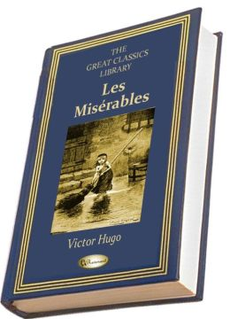 Les Misérables (Illustrated) (THE GREAT CLASSICS LIBRARY)