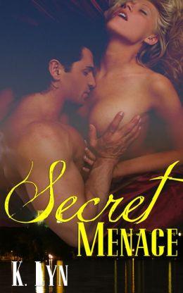 Secret Menage