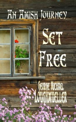 An Amish Journey - Set Free - The Complete Series