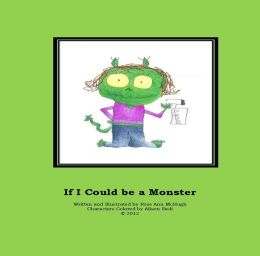If I Could be a Monster