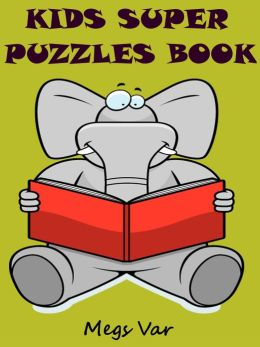 Kids Super Puzzles Book