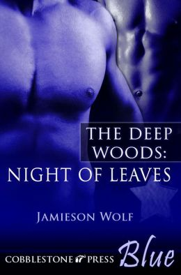 Night of Leaves [The Deep Woods 1]