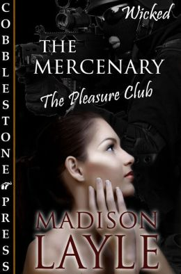 The Mercenary [The Pleasure Club]