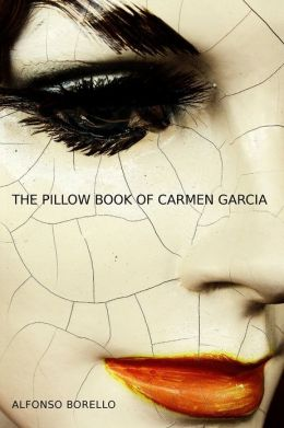 The Pillow Book of Carmen Garcia