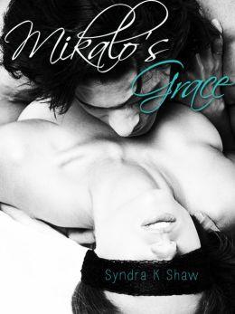 Mikalo's Grace