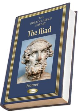The Iliad (THE GREAT CLASSICS LIBRARY)