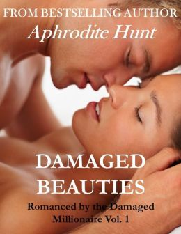 Damaged Beauties (BDSM, Alpha Male, Erotic Romance)