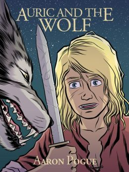 Auric and the Wolf (Auric's Valiants)