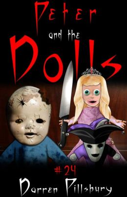 Peter And The Dolls (Story #24)