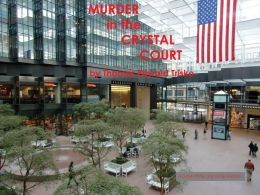 MURDER IN THE CRYSTAL COURT