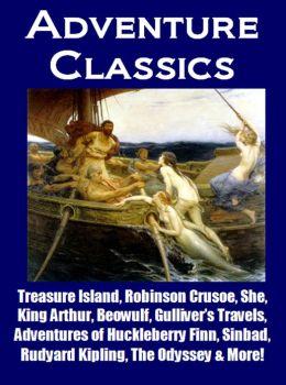 Adventure Classics - Treasure Island, Robinson Crusoe, Huckleberry Finn, The Odyssey, King Arthur, Sinbad, Beowulf, Gulliver's Travels, Rudyard Kipling & More!