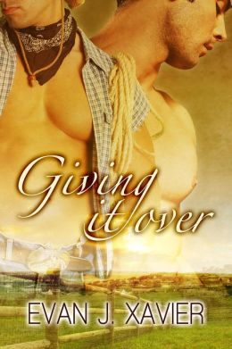 Giving It Over (Gay Erotica)