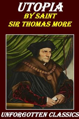 essays on thomas mores utopia Free essay: thomas more's utopia as a social model in his famous work utopia, sir thomas more describes the society and culture of an imaginary island on.