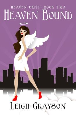 Heaven Bound (Heaven Sent, Book 2)
