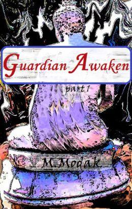 Guardian Awaken