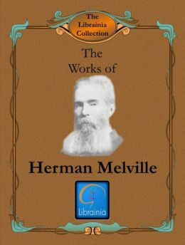 Works of Herman Melville