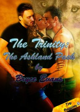 The Trinity: The Ashland Pack