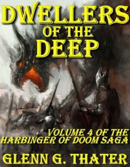 Dwellers of the Deep (Harbinger of Doom Volume 4) (Epic Fantasy Series)