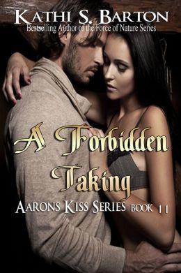 A Forbidden Taking
