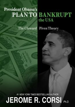 President Obama's Plan To Bankrupt the USA