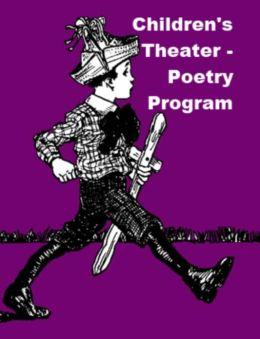 Children's Theater - Poetry Program