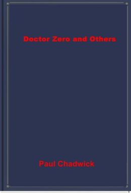 Doctor Zero and Others