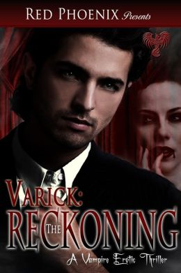 Varick: The Reckoning (A Vampire Erotic Thriller)