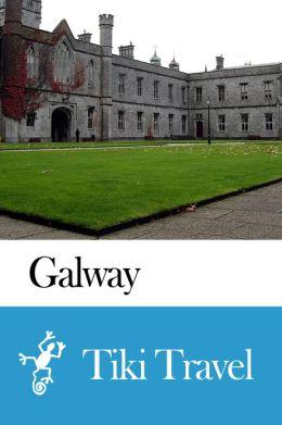 Galway (Ireland) Travel Guide - Tiki Travel