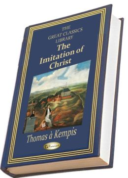 The Imitation of Christ (THE GREAT CLASSICS LIBRARY)
