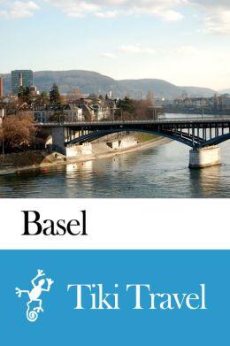 Basel (Switzerland) Travel Guide - Tiki Travel