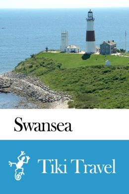 Swansea (Wales) Travel Guide - Tiki Travel