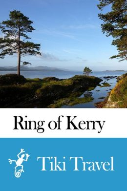 Ring of Kerry (Ireland) Travel Guide - Tiki Travel