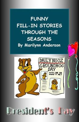FUNNY FILL-IN STORIES THROUGH THE SEASONS