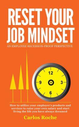 Reset Your Job Mindset