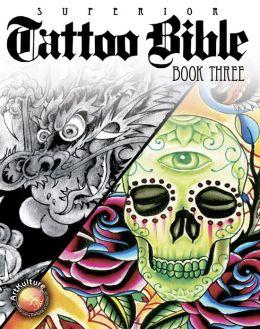 Tattoo Bible Book Three