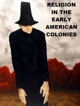 Religion in the Early American Colonies