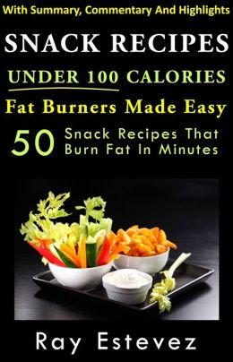 Snack Recipes Under 100 Calories