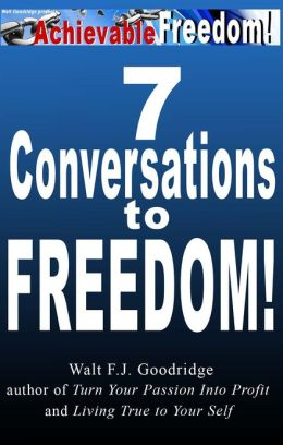 7 Conversations to Freedom