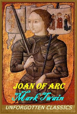 Joan of Arc [complete & unabridged edition]