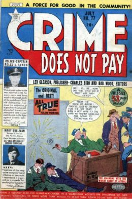 Crime Does Not Pay Number 77 Crime Comic Book