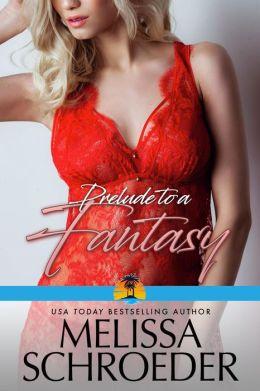 Prelude to a Fantasy: Prequel to Harmless Book 8