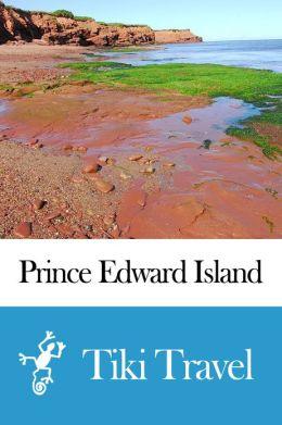 Prince Edward Island Travel Guide (Canada) Travel Guide - Tiki Travel