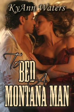 To Bed A Montana Man