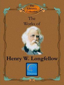 Works of Henry W. Longfellow